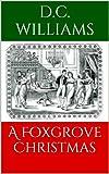 A Foxgrove Christmas (Foxgrove Hall Book 2)