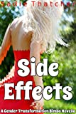 Side Effects: A Gender Transformation Bimbo Novella