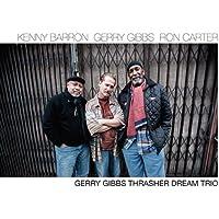 Gerry Gibbs Thrasher Dream Tri