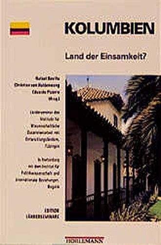 Kolumbien: Land der Einsamkeit? (Edition Länderseminare) Broschiert – 1. März 1999 Rafael Sevilla Christian von Haldenwang Eduardo Pizarro Horlemann
