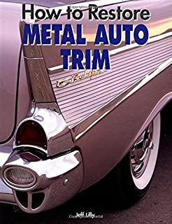 how to restore metal auto trim (motorbooks workshop)