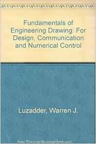 Fundamentals of engineering drawing luzadder