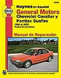 General Motors Chevrolet Cavalier y Pontiac Sunfire 1995 al 2005: Todos los modelos (Manual de Reparacion) (Spanish Edition)