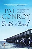 Front cover for the book South of Broad by Pat Conroy