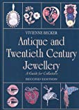 Antique and Twentieth Century Jewellery, Vivienne Becker, 0719801710