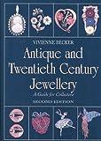 Antique and Twentieth Century Jewellery, Vivienne Becker, 0719801710