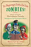 It's Beginning to Look a Lot Like Zombies, Michael P. Spradlin, 0061956430