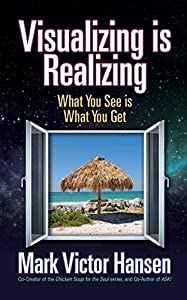 Visualizing is Realizing: What You See is What You Get