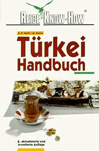 Türkei-Handbuch (Reise Know How)