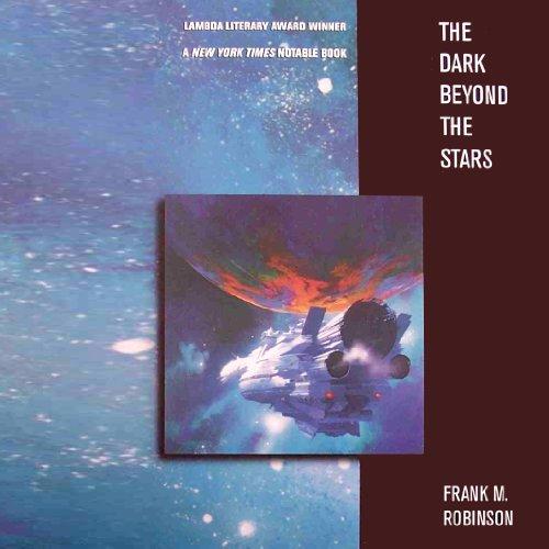 The Dark Beyond the Stars: A Novel
