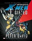 Astonishing X-Men, Peter David, 0785165150