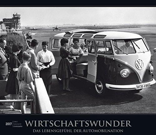 Wirtschaftswunder 2017 - Bildkalender (33,5 x 29) - Vintagekalender - Technikkalender - Nostalgie - Retro