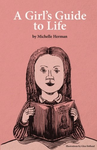 A Girl's Guide to Life -
