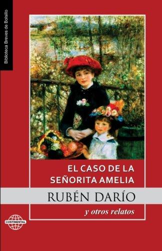El caso de la señorita Amelia: y otros relatos  [Dario, Ruben] (Tapa Blanda)