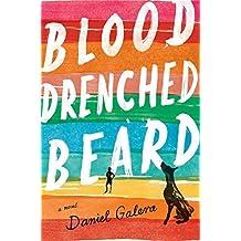 Blood-drenched Beard by Daniel Galera (January 20,2015)
