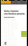 Clarice Lispector: uma literatura pensante