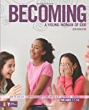 img - for Becoming a Young Woman of God: An 8-Week Curriculum for Middle School Girls (Youth Specialties (Paperback)) book / textbook / text book