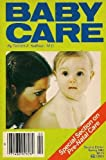 img - for Complete baby care: Pre-natal care through the first 12 months of life book / textbook / text book
