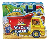 img - for Fisher Price Little People We Can Build It! (Boardbooks - Board Book) book / textbook / text book