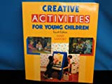 Creative Activities for Young Children 4th Edition
