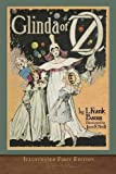 Glinda of Oz: Illustrated First Edition