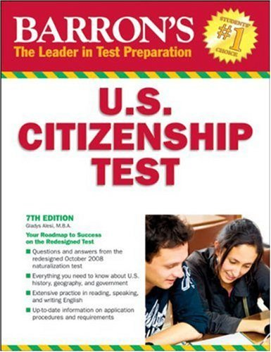 Barron's U.S. Citizenship Test (Barron's United States Citizenship Test) by Alesi M.B.A. Gladys (2008-08-01) Paperback