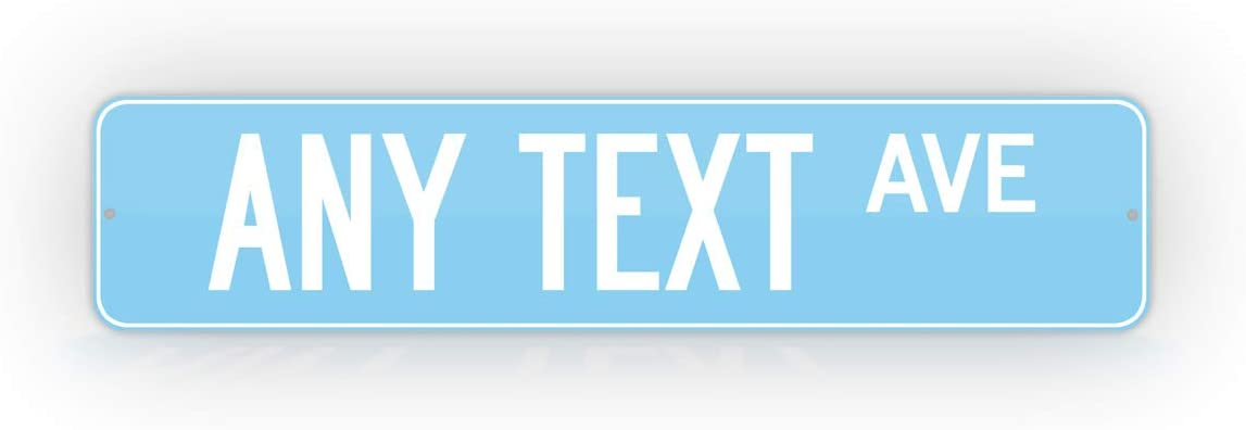 SignsAndTagsOnline Customized Baby Blue Road Sign Personalized Novelty Street Sign