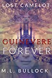 Guinevere Forever (Lost Camelot Book 1)