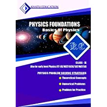 PHYSICS FOUNDATION-BASICS OF PHYSICS