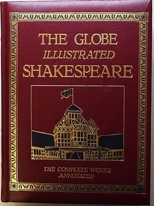 """""""The Globe Illustrated Shakespeare - The Complete Works Annotated"""" av William Shakepeare"""