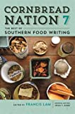 img - for Cornbread Nation 7: The Best of Southern Food Writing (Cornbread Nation Ser.) book / textbook / text book