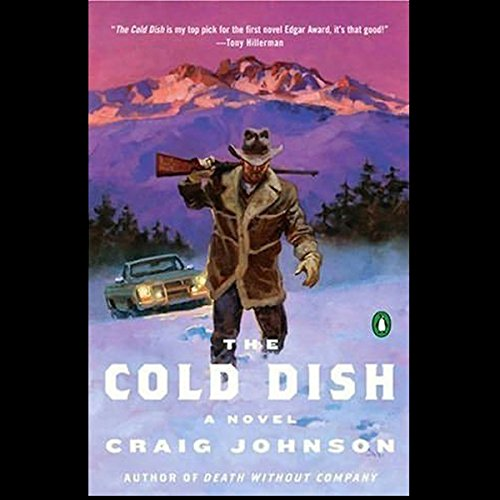 The Cold Dish: A Walt Longmire Mystery cover