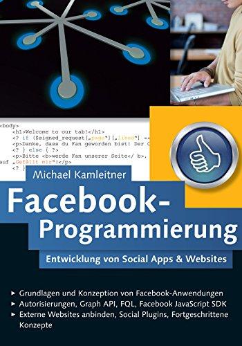 Amazon com: Facebook-Programmierung: Entwicklung von Social Apps
