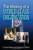 The Making of a World-Class Organization, Spong, E. David and Collard, Debbie J., 0873897447