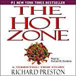 The Hot Zone: A Terrifying True Story | Richard Preston