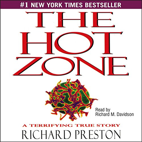 The Hot Zone: A Terrifying True Story by Simon & Schuster Audio