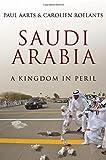 Saudi Arabia: A Kingdom in Peril