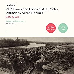 AQA Power and Conflict GCSE Poetry Anthology Audio Tutorials