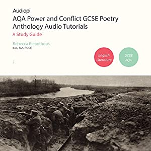 AQA Power and Conflict GCSE Poetry Anthology Audio Tutorials Audiobook