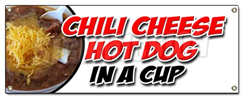 CHILI CHEESE HOT DOG IN A CUP BANNER SIGN all beef franks snack food