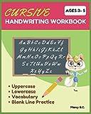 Cursive Handwriting Workbook: Beginning Cursive for