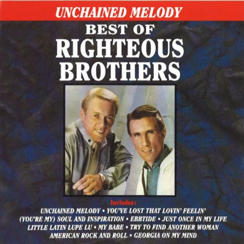(Unchained Melody - Best Of The Righteous Brothers)