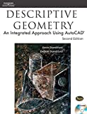 Descriptive Geometry:An Integrated Approach Using AutoCad 2E