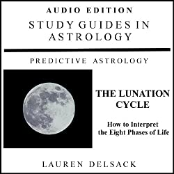Study Guides in Astrology: The Lunation Cycle