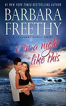 On A Night Like This  (Callaways Book 1) by [Freethy, Barbara]