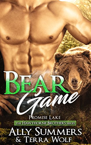Bear Game: A Paranormal Bear Shifter Romance by [Wolf, Terra, Summers, Ally]