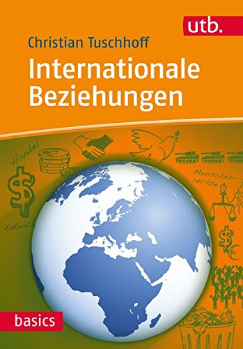 Internationale Beziehungen (UTB basics, Band 4335)