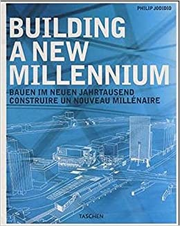 building a new millennium architecture today and tomorrow specials german and english edition