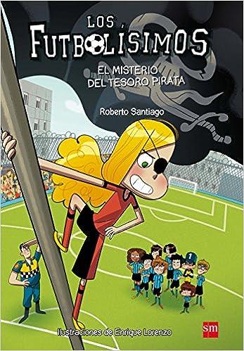 Los Futbolísimos.el Misterio Del Tesoro Pirata por Enrique Lorenzo Diaz epub