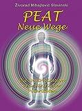 PEAT: Neue Wege. Die Neutralisation uranfänglicher Polaritäten